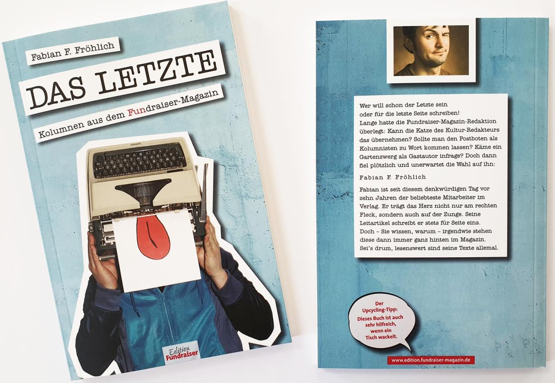 Fabian F. Fröhlich: Das Letzte - Kolumnen aus dem Fundraiser-Magazin.